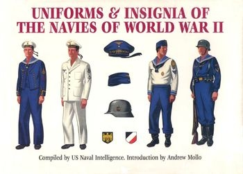 Uniforms & Insignia of the Navies of World War II