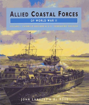 [Conway Maritime Press] Allied Coastal Forces of World War II (1) Fairmile Designs & U.S. Submarine Chasers