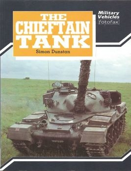 The Chieftain Tank (Military Vehicles Fotofax)