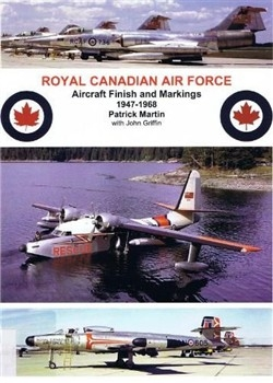 Royal Canadian Air Force - Aircraft Finish and Markings 1947-1968