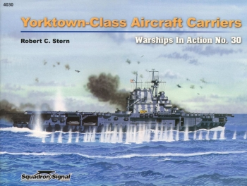 Yorktown-Class Aircraft Carriers (Squadron Signal 4030)