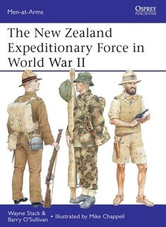 The New Zealand Expeditionary Force in World War II (Osprey Men-at-Arms 486)