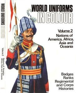 World Uniforms in Colour Vol.2: Nations of America, Africa, Asia and Oceania