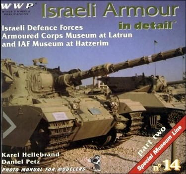 Israeli Armour in Detail Pt.2 (Special Museum Line 14)