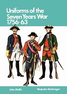Uniforms of the Seven Years War, 1756-1763, in Color [Blandford]