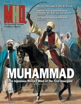 MHQ: The Quarterly Journal of Military History Vol.19 No.4 (2007-Summer)