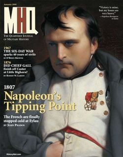 MHQ: The Quarterly Journal of Military History Vol.22 No.1 (2009-Autumn)