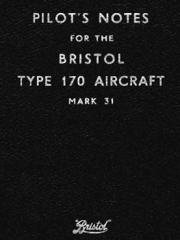 Pilot's Notes for Bristol Type 170 Aircraft