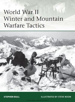 World War II Winter and Mountain Warfare Tactics (Osprey Elite 193)