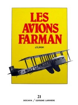 Les Avions Farman (Collection Docavia №21)