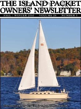 Island Packet 350 Owners' Manual Newsletter Fall, Winter 2010