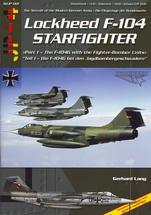 Lockheed F-104 Starfighter (The Aircraft of the Modern German Army ADJP 001)