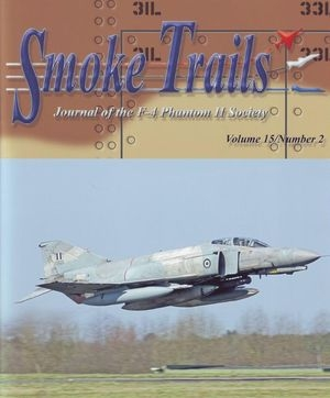 Smoke Trails. Journal of the F-4 Phantom II Society Volume 15 Number 2