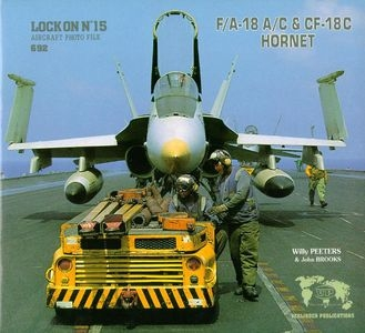 Lock On No. 15 Aircraft Photo File: F/A-18 A/C & CF-18C Hornet