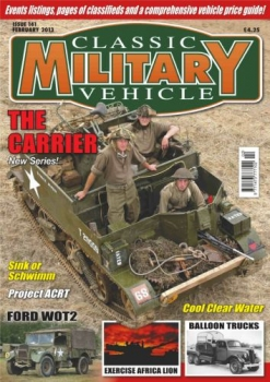 Classic Military Vehicle - Issue 141 (2013-02)