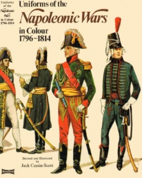 Uniforms of the Napoleonic Wars in Colour 1796–1814
