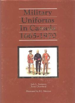 Military Uniforms in Canada 1665-1970