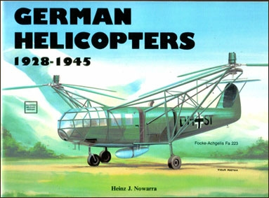 German Helicopters, 1928-1945 (Schiffer Military History)