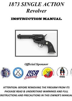 1873 Single Action Revolver - Instruction Manual