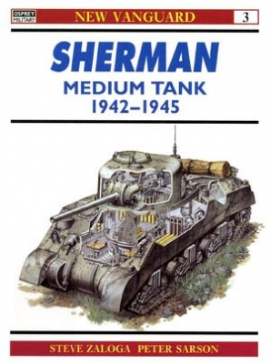 Sherman Medium Tank 1942-1945 (New Vanguard 3)