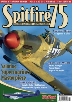 Spitfire 75: Celebrating Britain's Greatest Fighter (FlyPast Special)