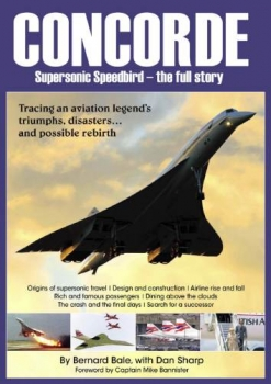 Concorde: Supersonic Speedbird - The Full Story