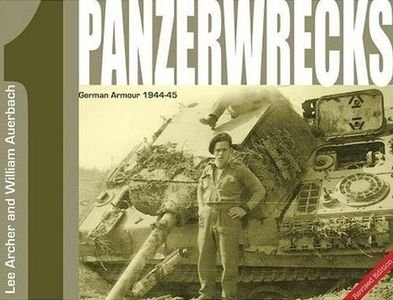 German Armour 1944-1945 (Panzerwrecks 1)