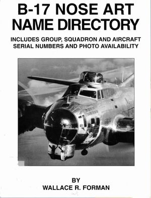 B-17 Nose Art Name Directory