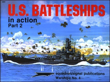 Squadron-Signal - Warships In Action 4004 - US Battleships In Action