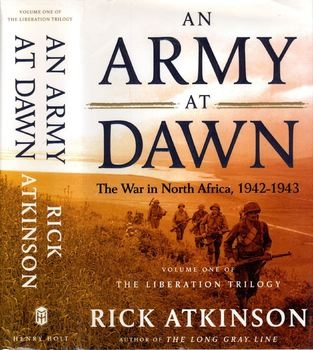 An Army at Dawn: The War in North Africa 1942-1943