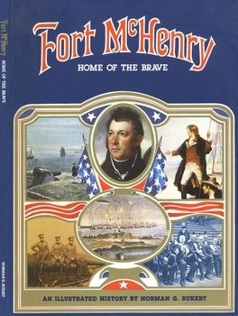 Fort McHenry: Home of the Brave
