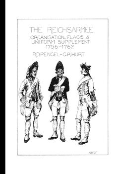 The Reichsarmee: Organisation, Flags et Uniform, Supplement 1756-1762