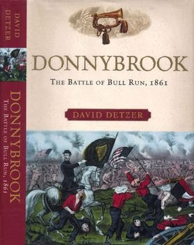 Donnybrook: The Battle of Bull Run 1861