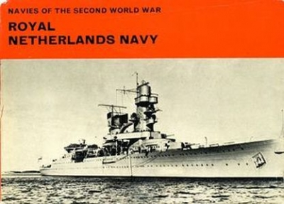Royal Netherlands Navy (Navies of the Second World War Series)