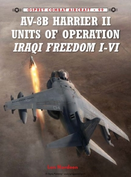 AV-8B Harrier II Units of Operation Iraqi Freedom I-VI (Osprey Combat Aircraft 99)