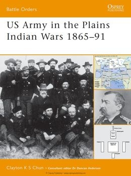 US Army in the Plains Indian Wars 1865-1891 (Osprey Battle Orders 05)