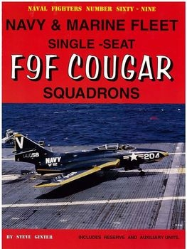 Navy & Marine Fleet Single-Seat F9F Cougars Squadrons (Naval Fighters №69)