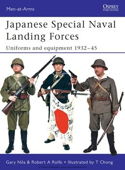 Japanese Special Naval Landing Forces: Uniforms and Equipment 1932-1945 (Osprey Men-at-Arms 432)