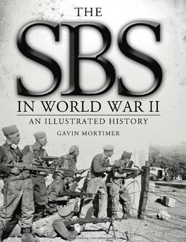 The SBS in World War II: An Illustrated History (Osprey General Military)