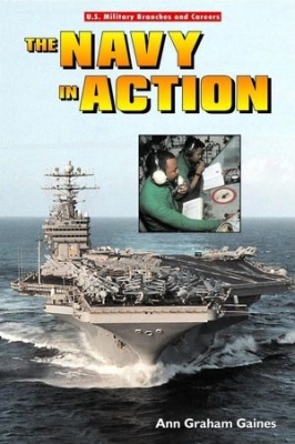 The Navy in Action (U.S. Military Branches and Careers)