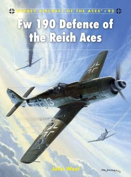 Defence of the Reich Aces (Osprey Aircraft of the Aces 92)