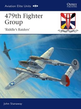 "479th Fighter Group: ""Riddles Raiders"" (Osprey Aviation Elite Units 32)"