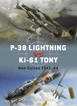 P-38 Lightning Vs Ki-61 Tony: New Guinea 1943-1944 (Osprey Duel 26)