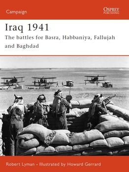 Iraq 1941: The Battles for Basra, Habbaniya, Fallujah and Baghdad (Osprey Campaign 165)