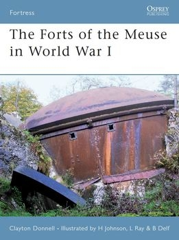 The Forts of the Meuse in World War I (Osprey Fortress 60)