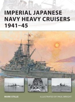 Imperial Japanese Navy Heavy Cruisers 1941-1945 (Osprey New Vanguard 176)