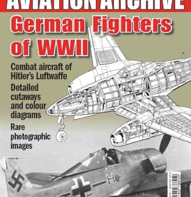 German Fighters of WWII (Aeroplane Special Aviation Archive