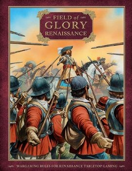 Field of Glory: Renaissance (Osprey Field of Glory Renaissance 00)