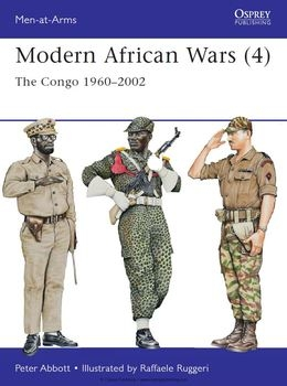 Modern African Wars (4): The Congo 1960-2002 (Osprey Men-at-Arms 492)