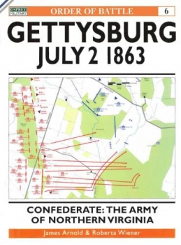 Gettysburg July 2 1863: Confederate: The Army of Northern Virginia (Osprey Order of Battle 6)